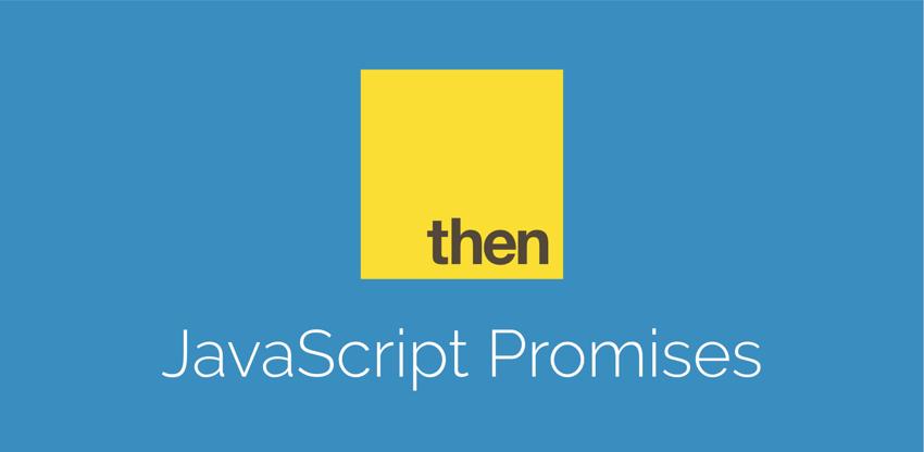 探索 Javascript Promise